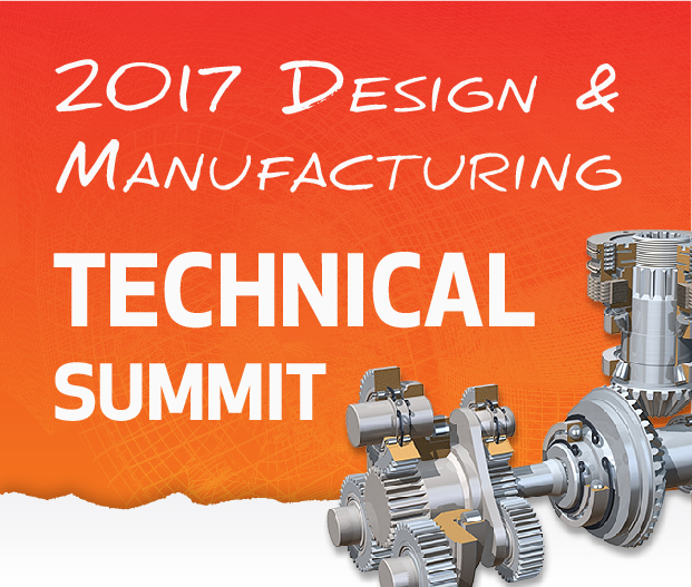 Join Us for Our 2017 Annual Design and Manufacturing Technical Summit